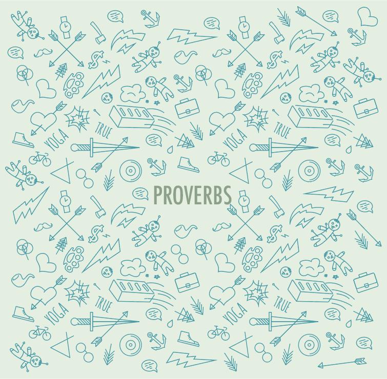 Proverbs // Spring 2017