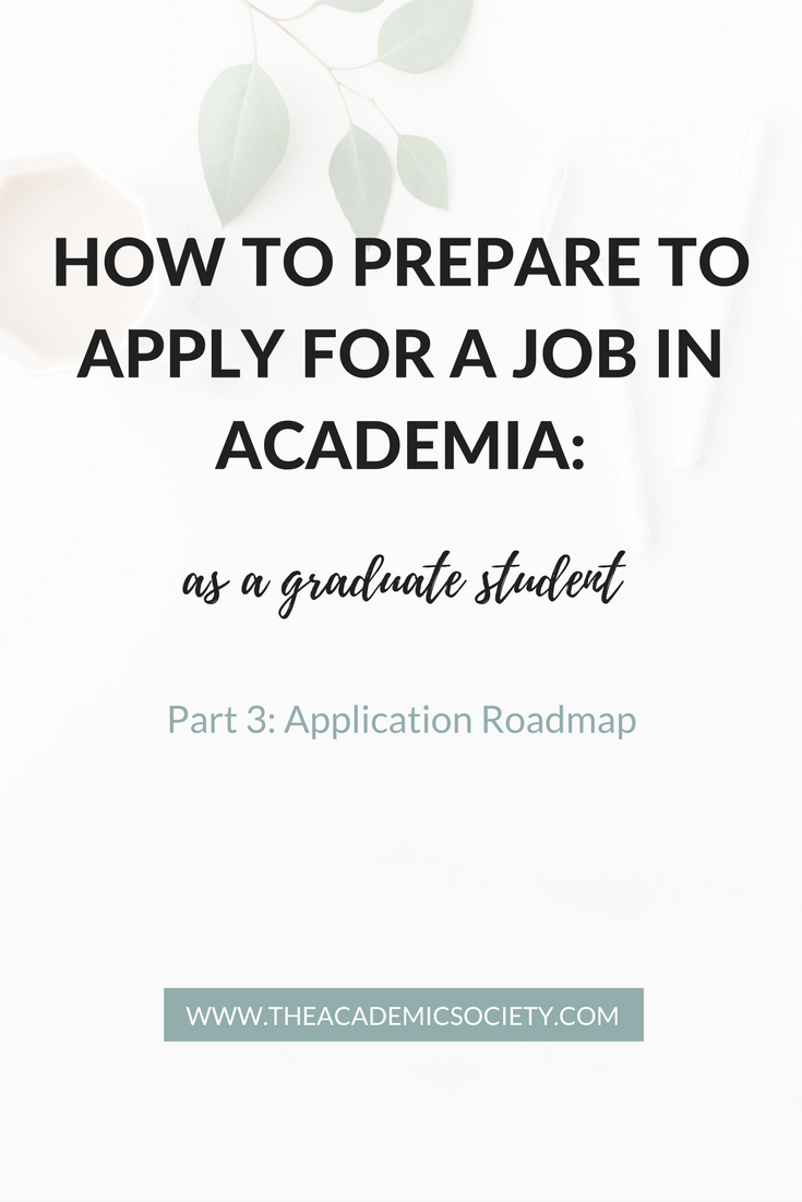 How to Prepare to Apply for a Job in Academia | The Academic Society | for graduate students in Math and STEM