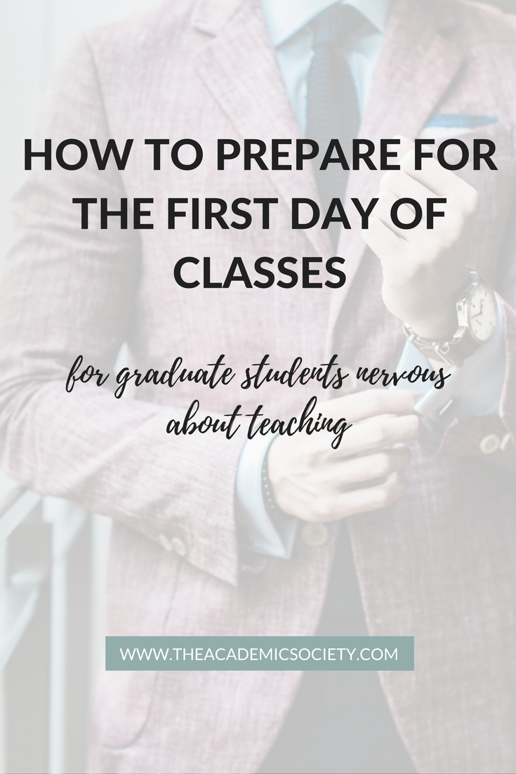 How to Prepare for the First Day of Classes as a Graduate Student Nervous about Teaching | The Academic Society | for graduate students in Math and STEM
