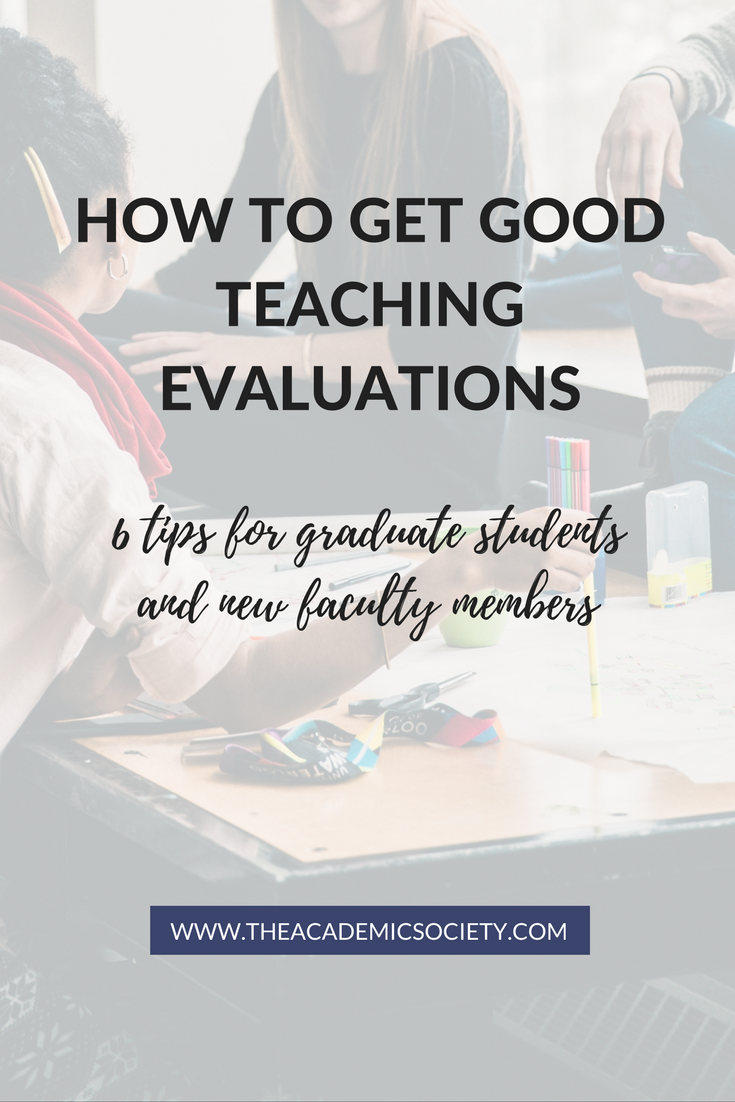6 tips for getting good teaching evaluations for graduate students and new faculty members in Math and STEM | The Academic Society