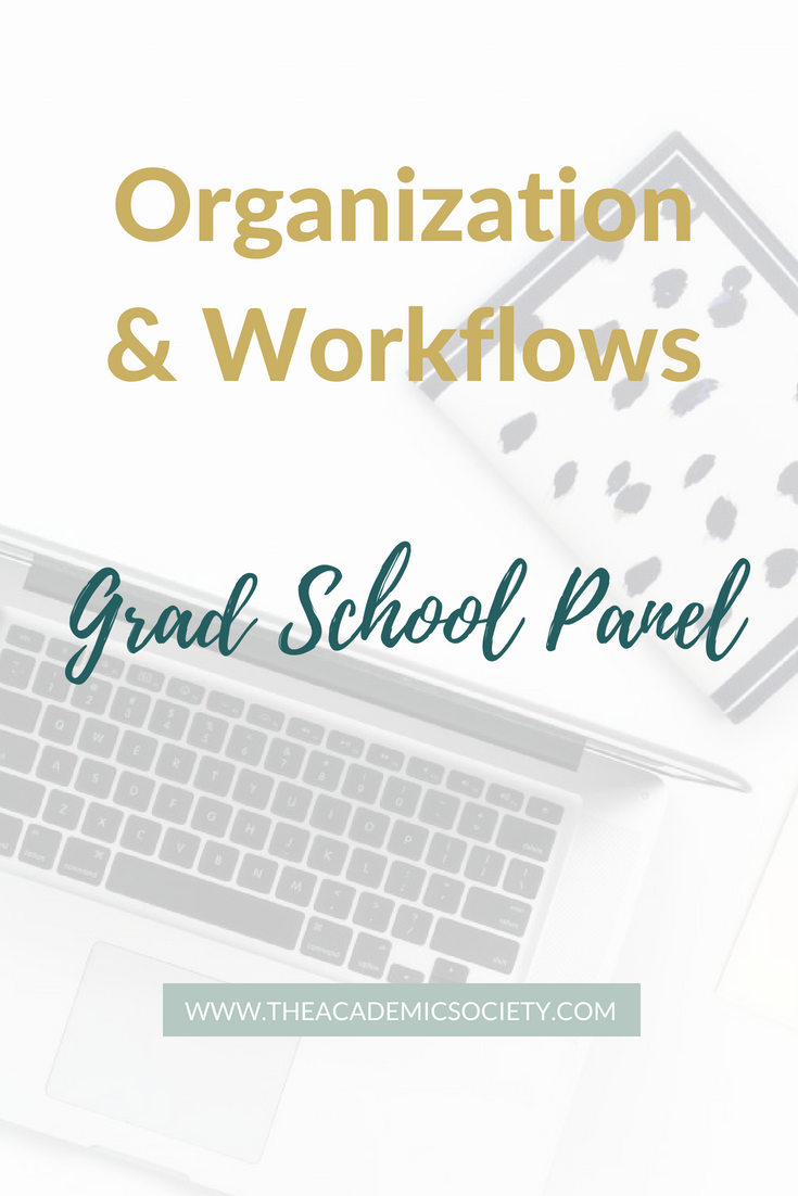 Organization and Workflows in Grad School | Grad School Panel Discussion | The Academic Society with Toyin Alli