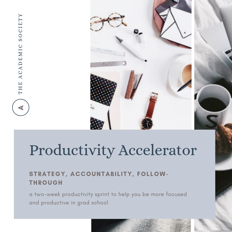 Productivity Accelerator for grad students.png