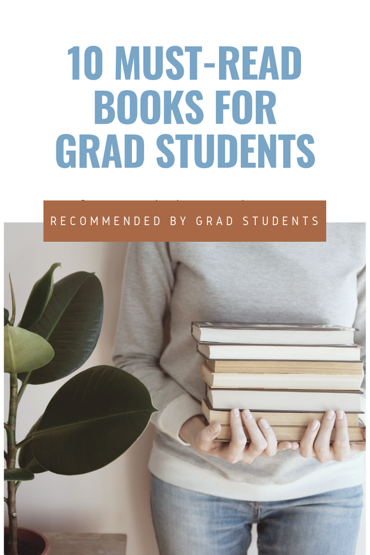 10 Must Read Books for Grad Students, The Academic Society