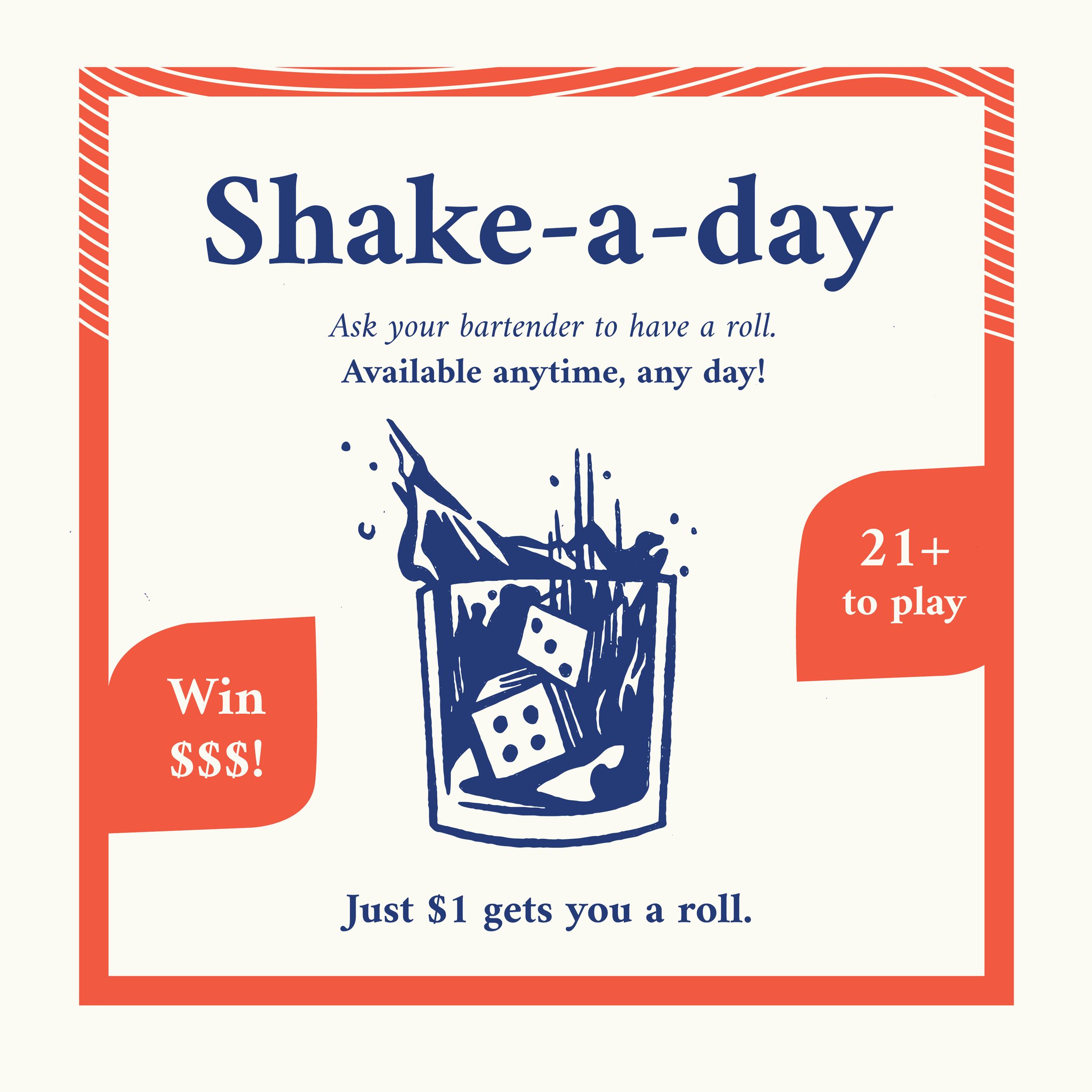 SHAKE-A-DAY - A yahtzee-like game that's played anytime, any day here at Anatomy!Just $1 gets you a roll.Roll 3 or 4 of a kind: Pay + $1 for an additional roll or get 20% off one item.Roll 5 of a kind to win 80% of the pot.10% to refill the pot and 10% to a charity of your choice.