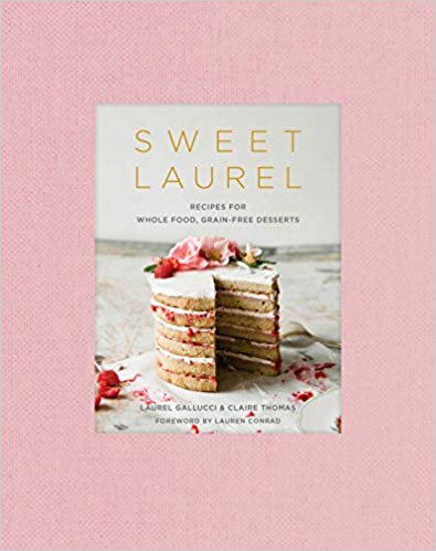 Sweet Laurel Grain-free Dessert Cookbook