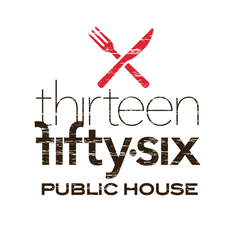 thirteen fifty six   636-861-1618   www.1356publichouse.com   1356 BIG BEND RD  BALLWIN, MISSOURI 63021