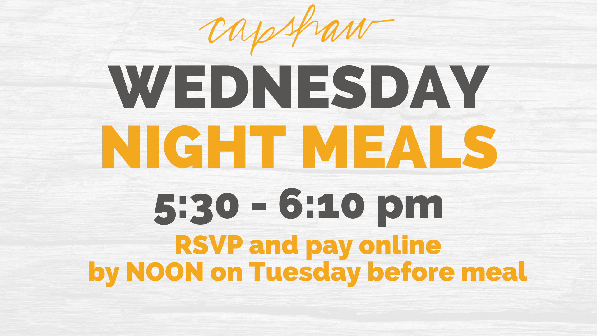 WEDNESDAY NIGHT MEALS (RSVP and pay online).png