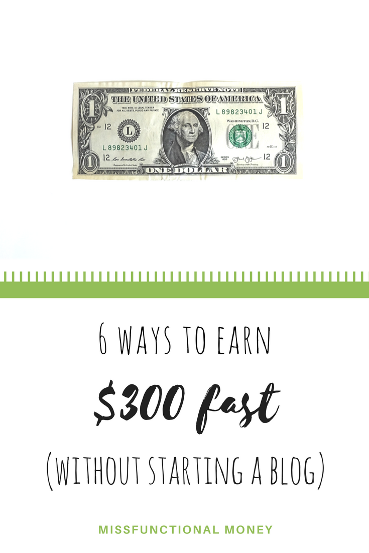 Earn three hundred dollars $300 fast, money-making tips, how to get cash quick, millennial money