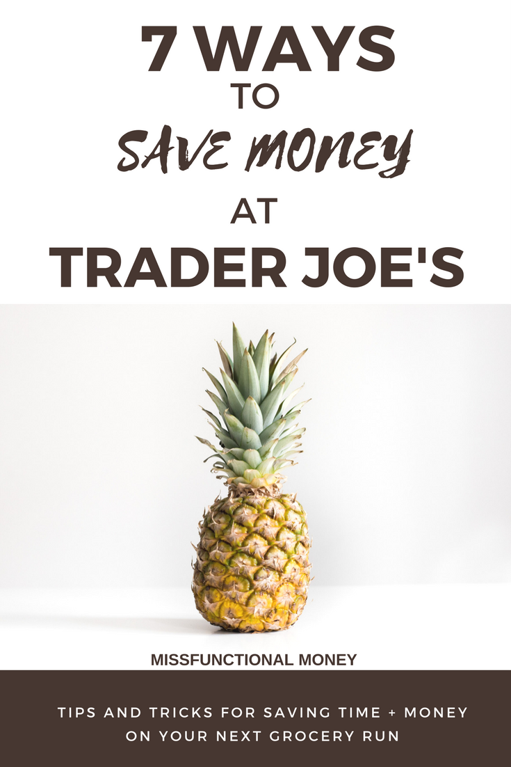Use these tips and tricks to save time and money when you go grocery shopping at trader joe's