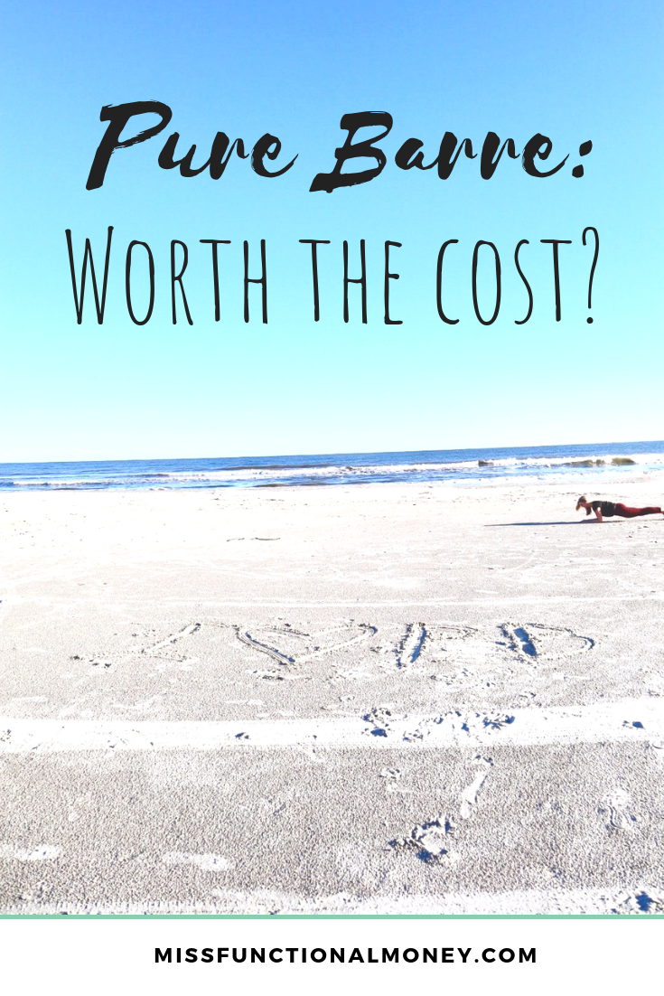 Is Pure Barre worth the cost? Find out why I pay $155 every month to have my muscles basically shake off my body. | MissFunctional Money #personalfinance #fitness #budgetbasics