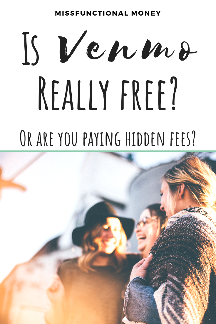 Venmo is a cool peer-to-peer money transfer service — but is it costing you? Is Venmo free? Find out all you need to know to avoid hidden fees! | MissFunctional Money #savemoney #money