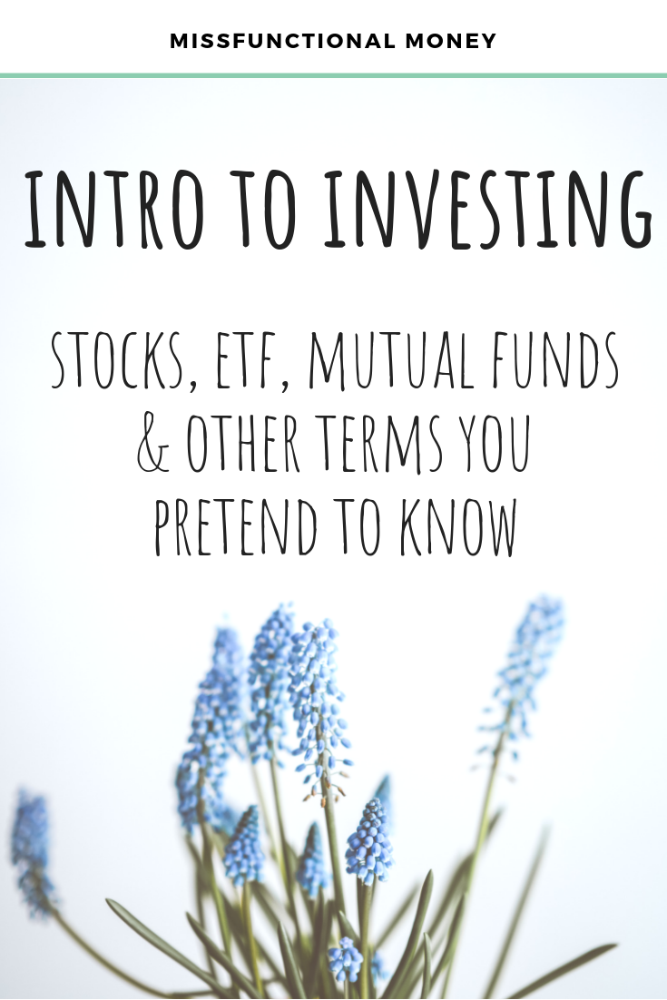 Intro to investing - learn the basics like stocks vs. bonds, ETF vs. mutual fund. Don't be intimidated by money or investing - we got this!