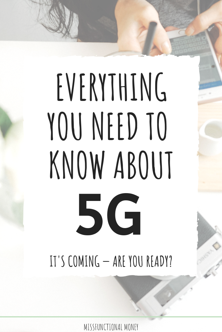 5G - what it is, when it's coming, and what it means for you #savemoney #tech #missfunctionalmoney