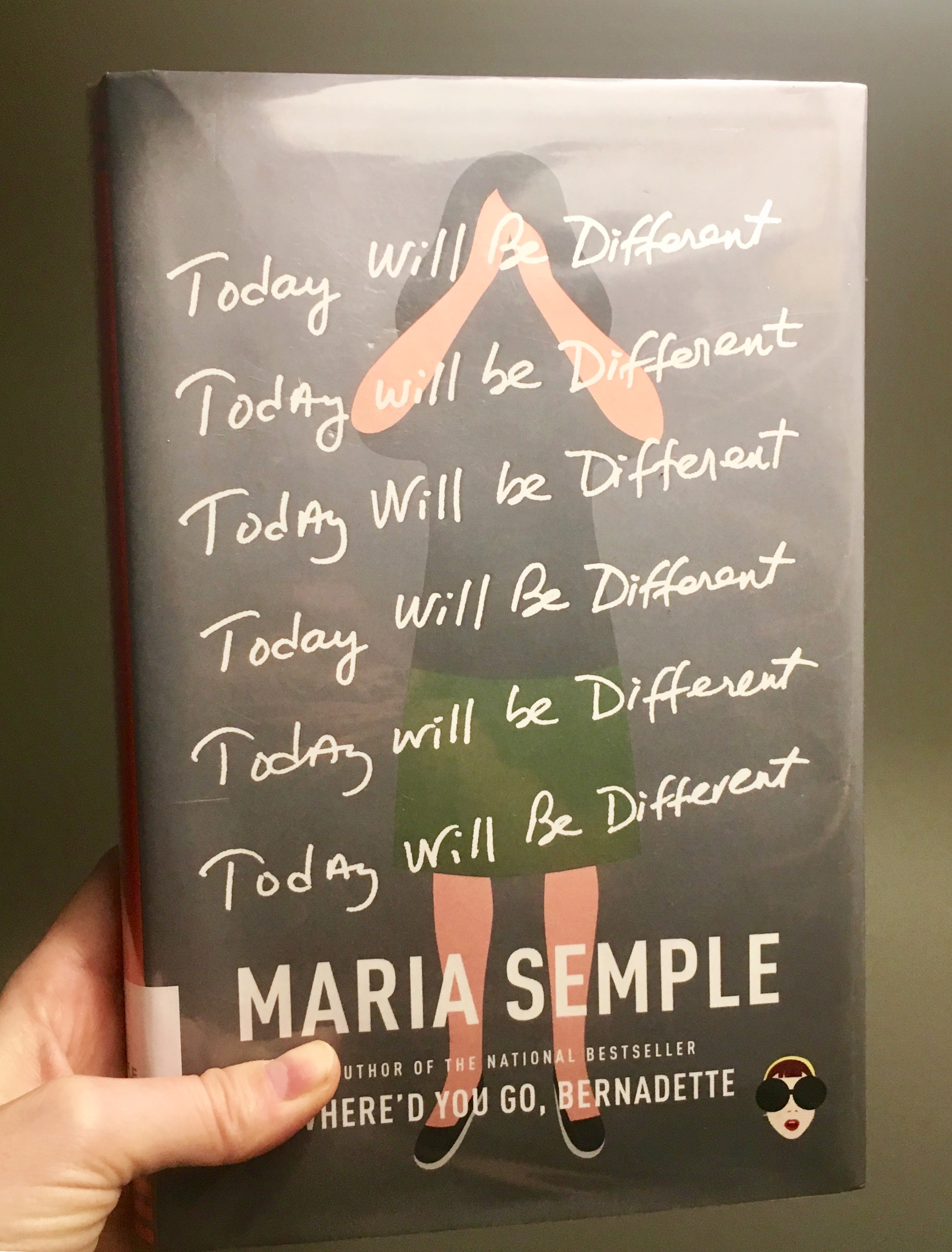 TODAY WILL BE DIFFERENT - by Maria Semple