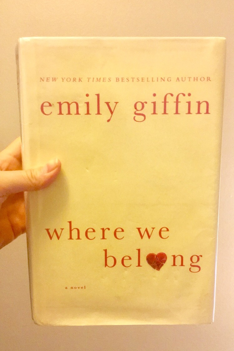 WHERE WE BELONG - by Emily Giffin