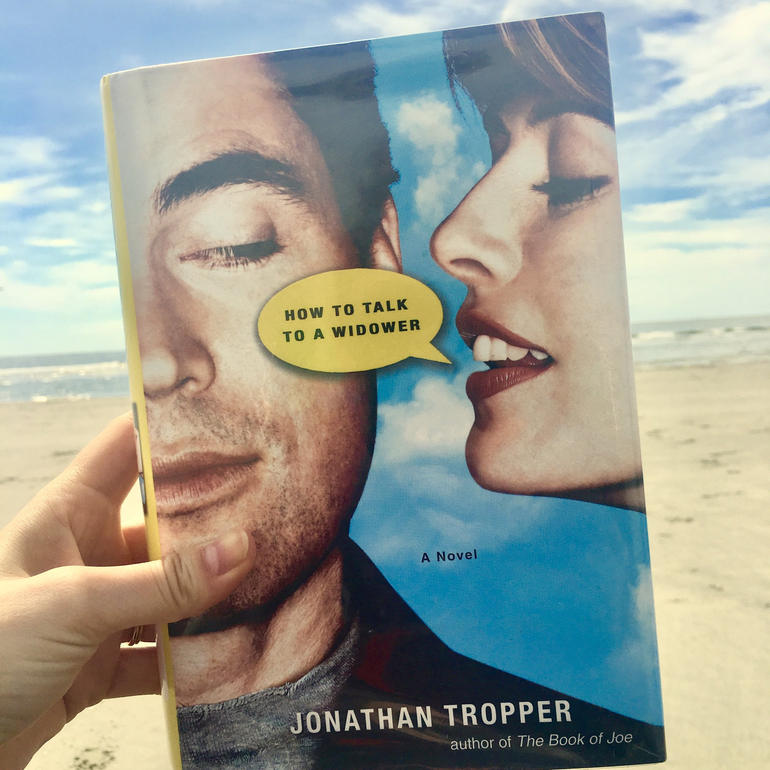 HOW TO TALK TO A WIDOWER - by Jonathan Tropper