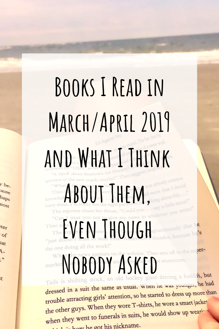 What I've Been Reading Lately: March/April 2019 *BOOK