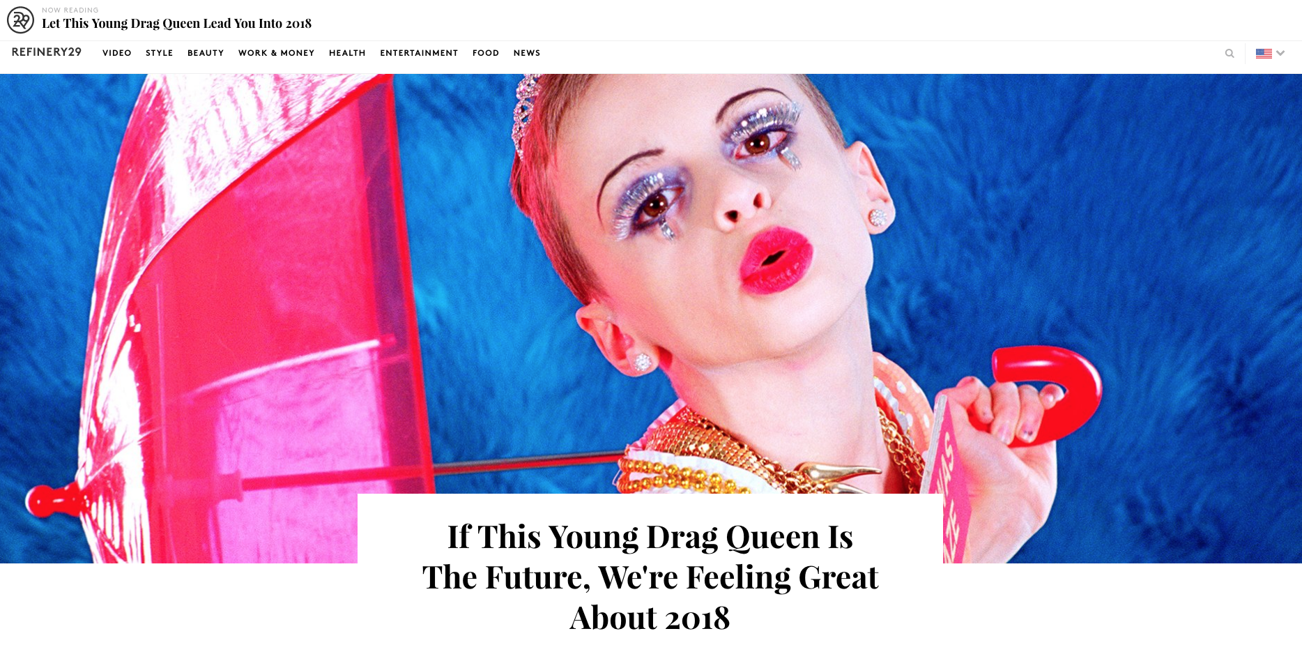 If This Young Drag Queen Is The Future, We're Feeling Great About 2018 - Refinery29 - December 29, 2017.png