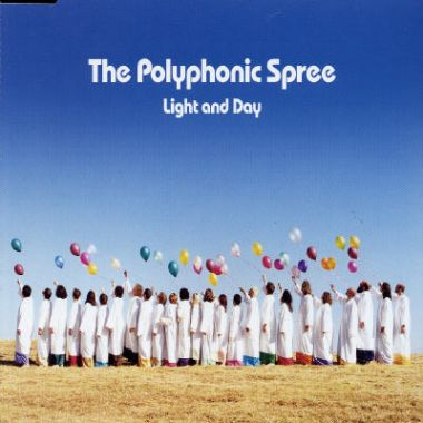 "The Polyphonic Spree ""Light and Day"""