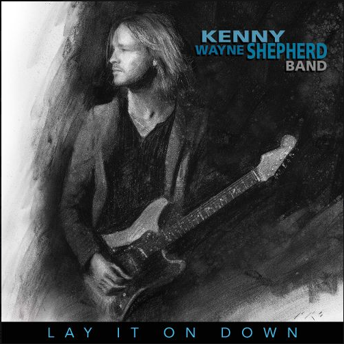 "Kenny Wayne Shepherd ""Lay It On Down"""