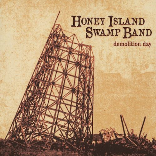 "Honey Island Swamp Band ""Demoltion Day"""