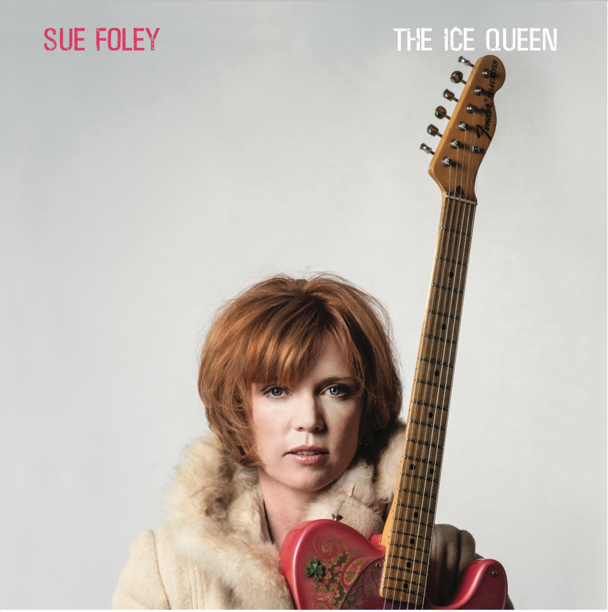 "Sue Foley ""The Ice Queen"""