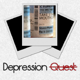 Depression Quest - Depression Quest is an interactive fiction game where you play as someone living with depression. You are given a series of everyday life events and have to attempt to manage your illness, relationships, job, and possible treatment. This game aims to show other sufferers of depression that they are not alone in their feelings, and to illustrate to people who may not understand the illness the depths of what it can do to people.Click here to play it for free, in your browser. Depression Quest is also available on Steam and Itch.io.