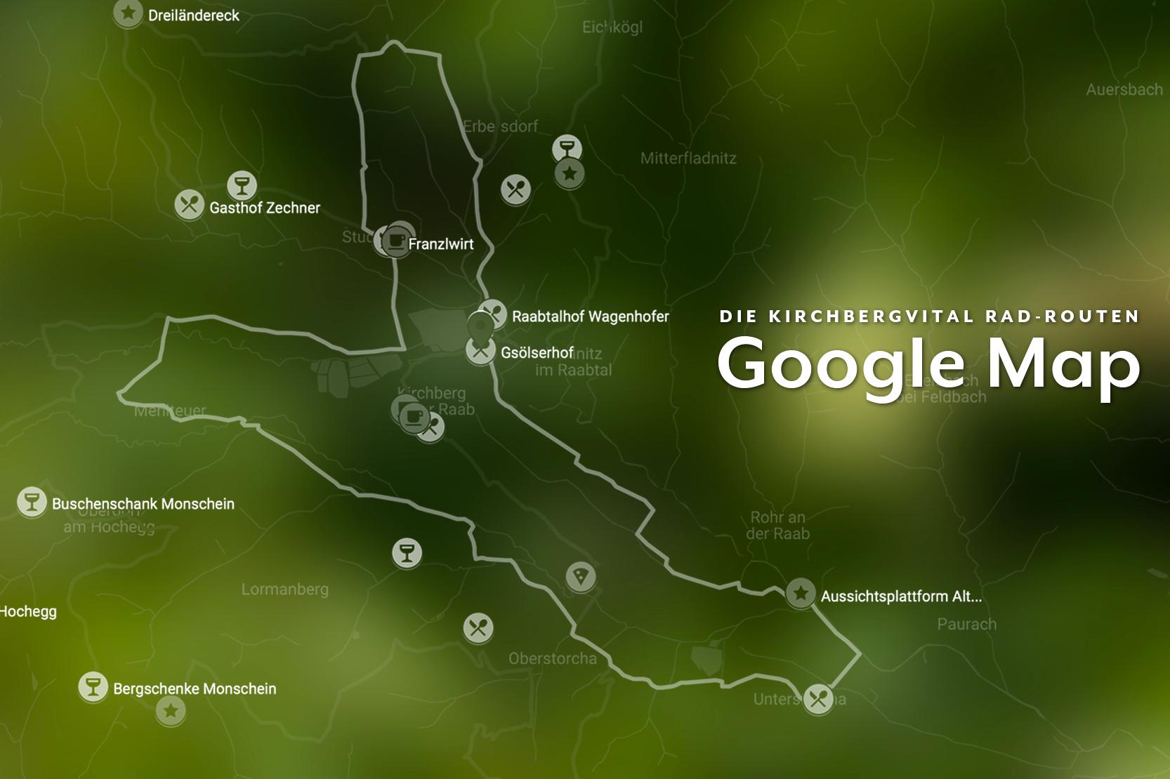 Rad-Routen Google Map - Unsere Google Map sorgt dafür, dass du die beiden Kirchbergvital Rad-Routen immer auf deinem Smartphone dabei hast - inklusive aller Einkehrmöglichkeiten und Points of Interest!Klicke oder tippe auf die bunten Symbole, um mehr über die jeweiligen POIs zu erfahren.