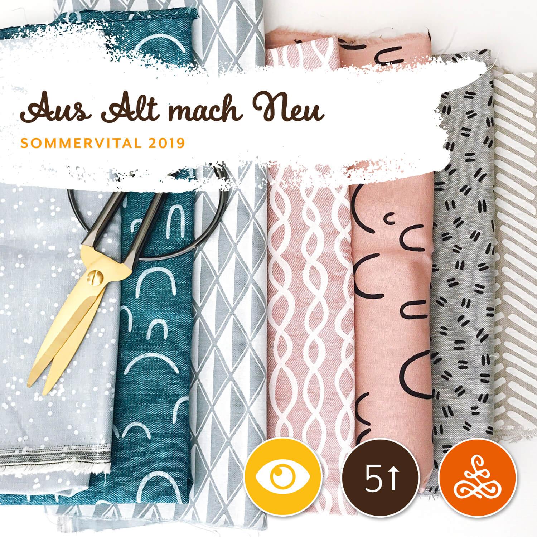 Aus Alt mach Neu! - Schneiderei Nahtstelle6. | 7. | 8. August, von 14:00 – 18:00 Uhr