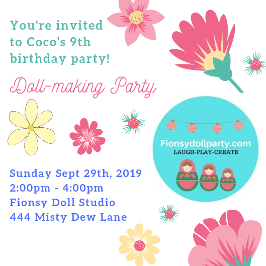 Invitations are custom made for each party! Ask me about hosting parties in the FIONSY DOLL STUDIO