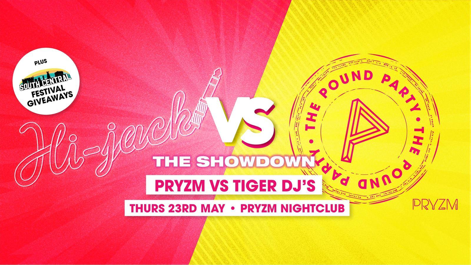 HI-JACK VS POUND PARTY! - PRYZM NIGHT CLUB, Stanhope Rd, Portsmouth PO1 1DU