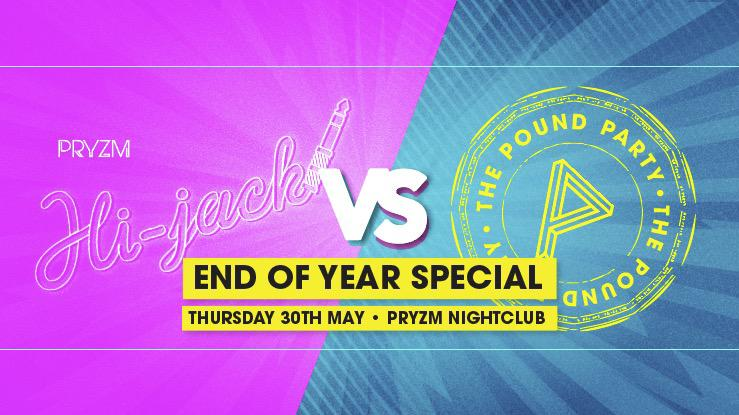 HI-JACK VS POUND PARTY - END OF YEAR SPECIAL! - PRYZM NIGHT CLUB, Stanhope Rd, Portsmouth PO1 1DU