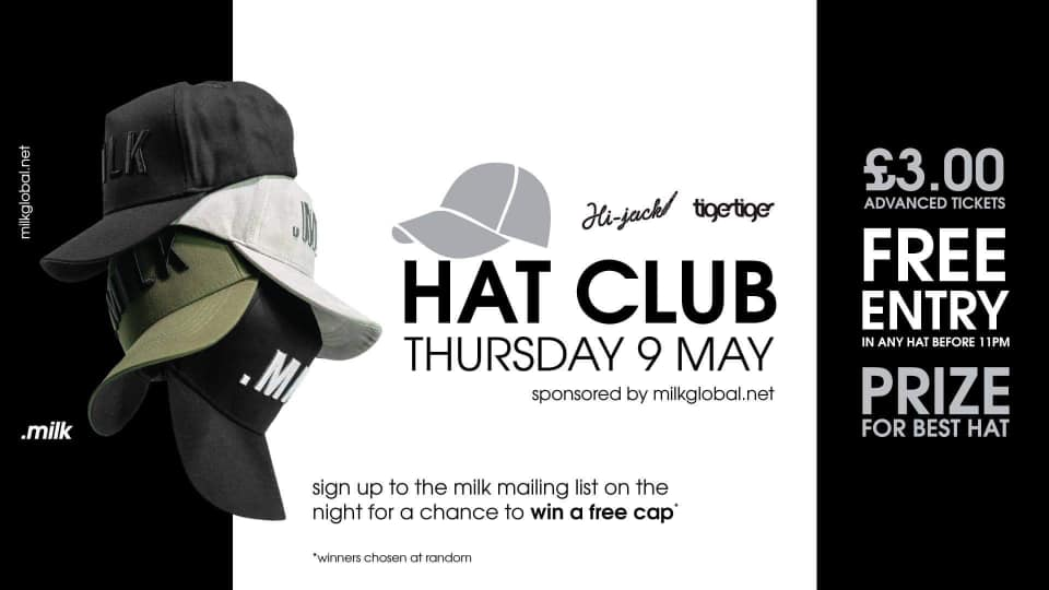 Penultimate Tiger Hijack Thursday! Hat Club Sponsored by MILK - Tiger Tiger, Gunwharf Rd, Portsmouth PO1 3TP