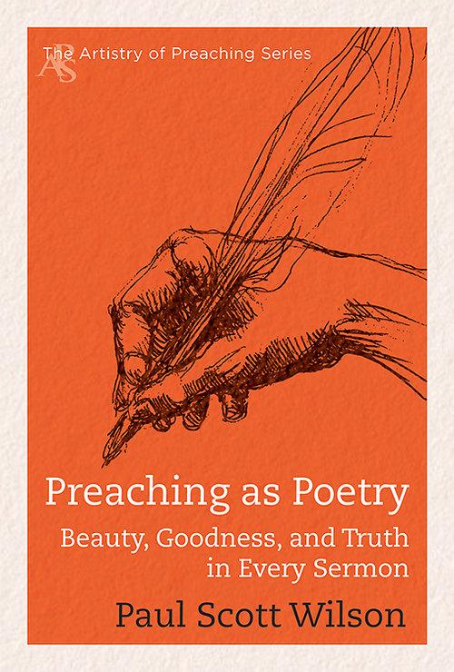 Paul Scott Wilson's Preaching as Poetry