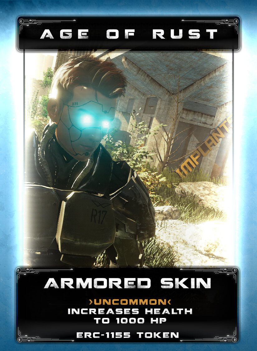 Armored Skin - Once considered taboo in offworld colonies, this process to inject nano-materials into the skin became popular for a brief period of time before the uprising of the Mechs. After the war was lost, finding someone who is capable and skilled enough to safely complete the process is uncommon. Once the nano-materials adhere to your skin, it becomes possible to sustain severe damage without dying. However, it still relies on the human body processes for regeneration