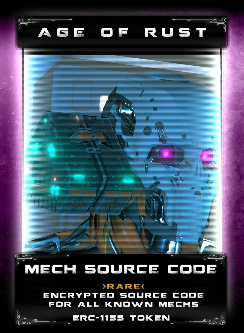 Mech Source Code - To make mechs servicable on any ship or at any colony, the source code for all mechs was standardized and encrypted for human access only. Several offline copies were made for service techs and other emergency situations. During the war, these were lost. No one has seen the source code or the loading device since the Age of Rust started.