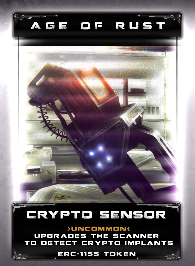Crypto Sensor - Recovered technology before the Great Wars when crypto sensors were used to identify people with crypto implants. The crypto sensor attaches to a scanner which is then used to identify and in some cases track crypto in implants. Crypto implants are often harvested from the unwilling or the dead with the help of a crypto sensor