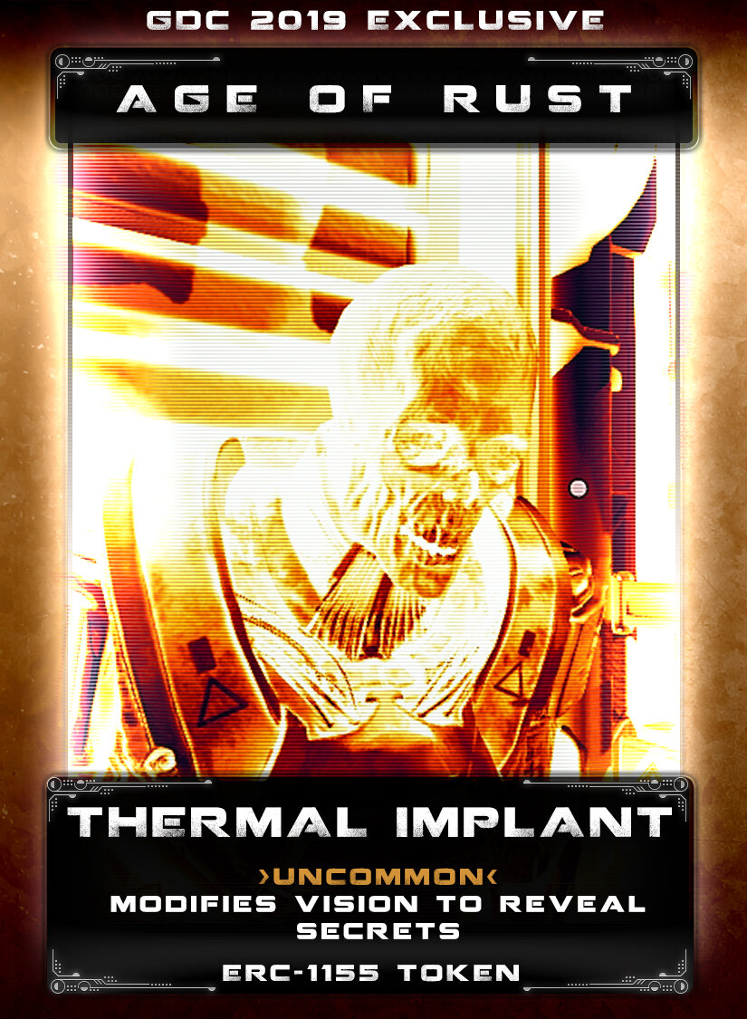 Thermal Implant - A black market item that modifies your vision to reveal secrets