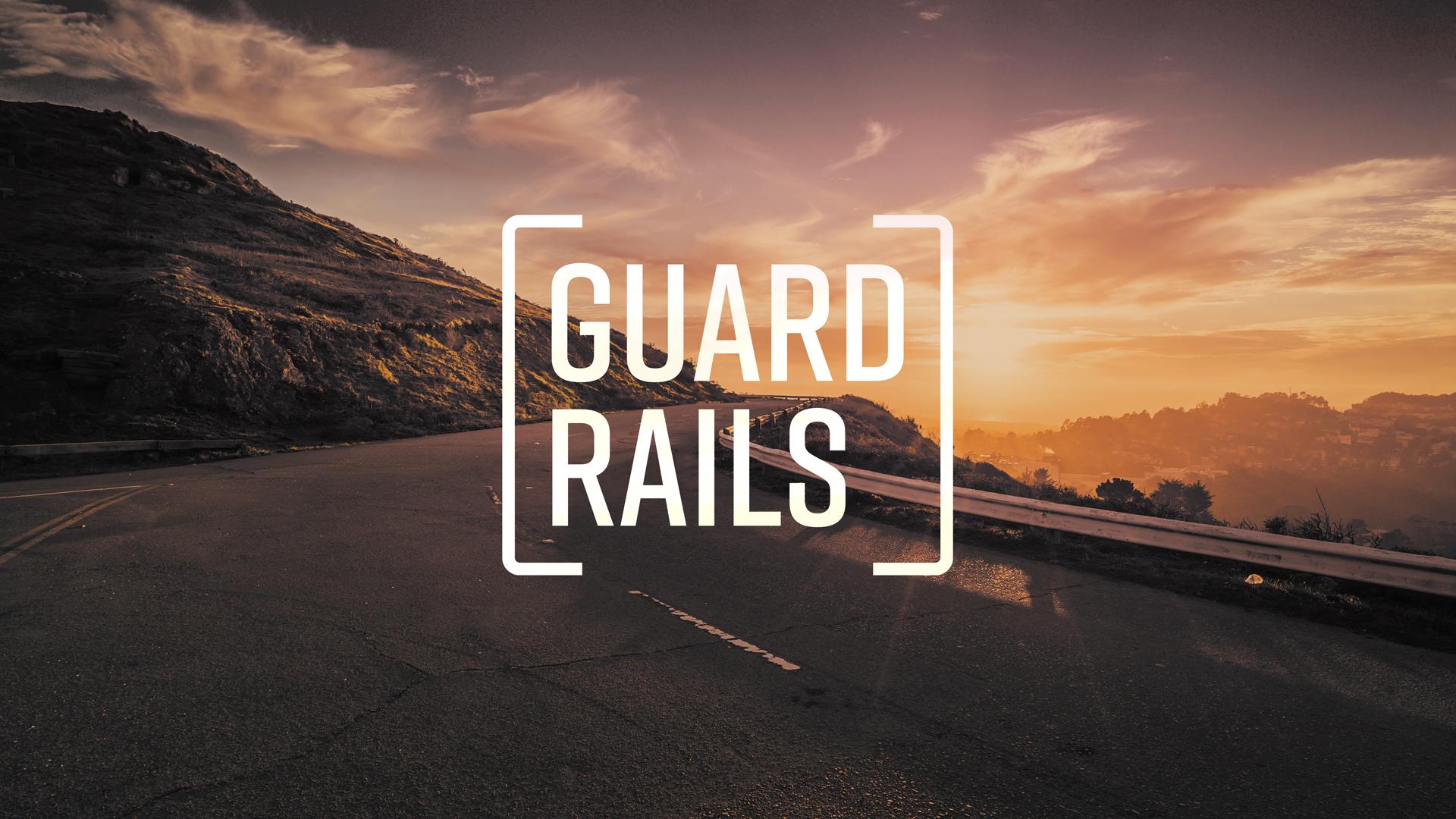 - Guardrails 1: Direct & ProtectMay 19, 2019Speaker: Aaron Laramore