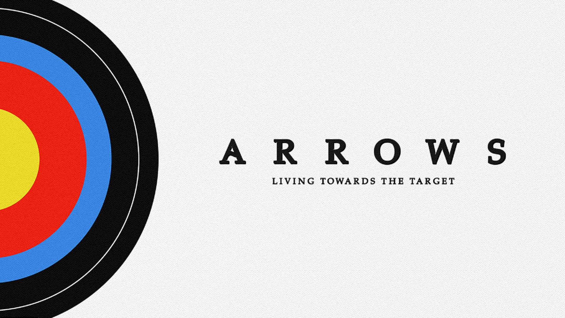 - Arrows 4: Straight Arrows-Parenting 6-12.August 18, 2019Speaker: Jim Dunn