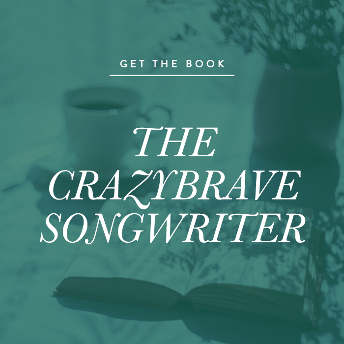 The Crazybrave Songwriter: A Spiritual Guide To Creative Songwriting by Lisa M. Arreguin