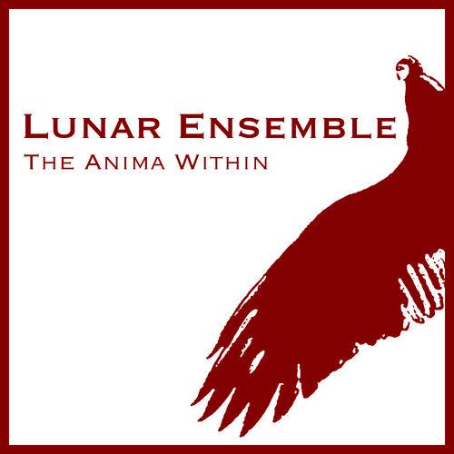 The Anima Within - Lunar Ensemble