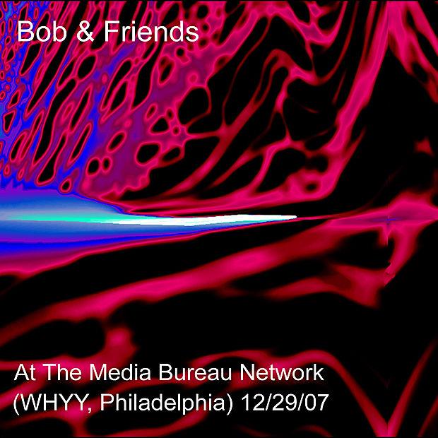 Bob & Friends Live at The Media Bureau Network