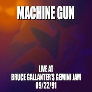 Machine Gun Live at Bruce Gallanter's Gemini Jam