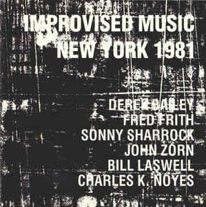 Bill Laswell/John Zorn - Improvised Music New York 1981