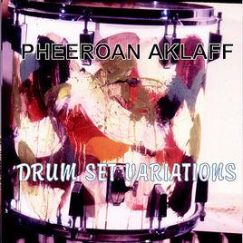 Pheeroan akLaff - Drum Set Variations