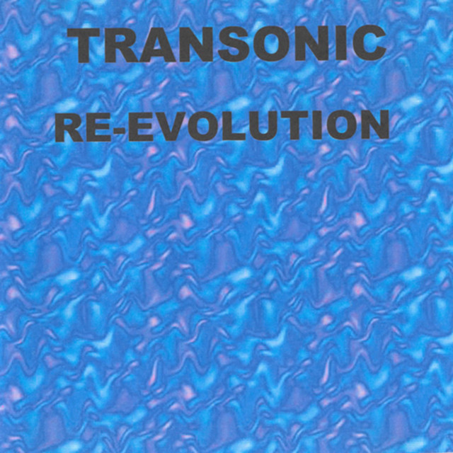 Transonic - Re-evolution