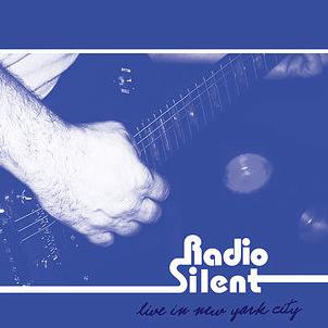 Radio Silent - Live in New York City
