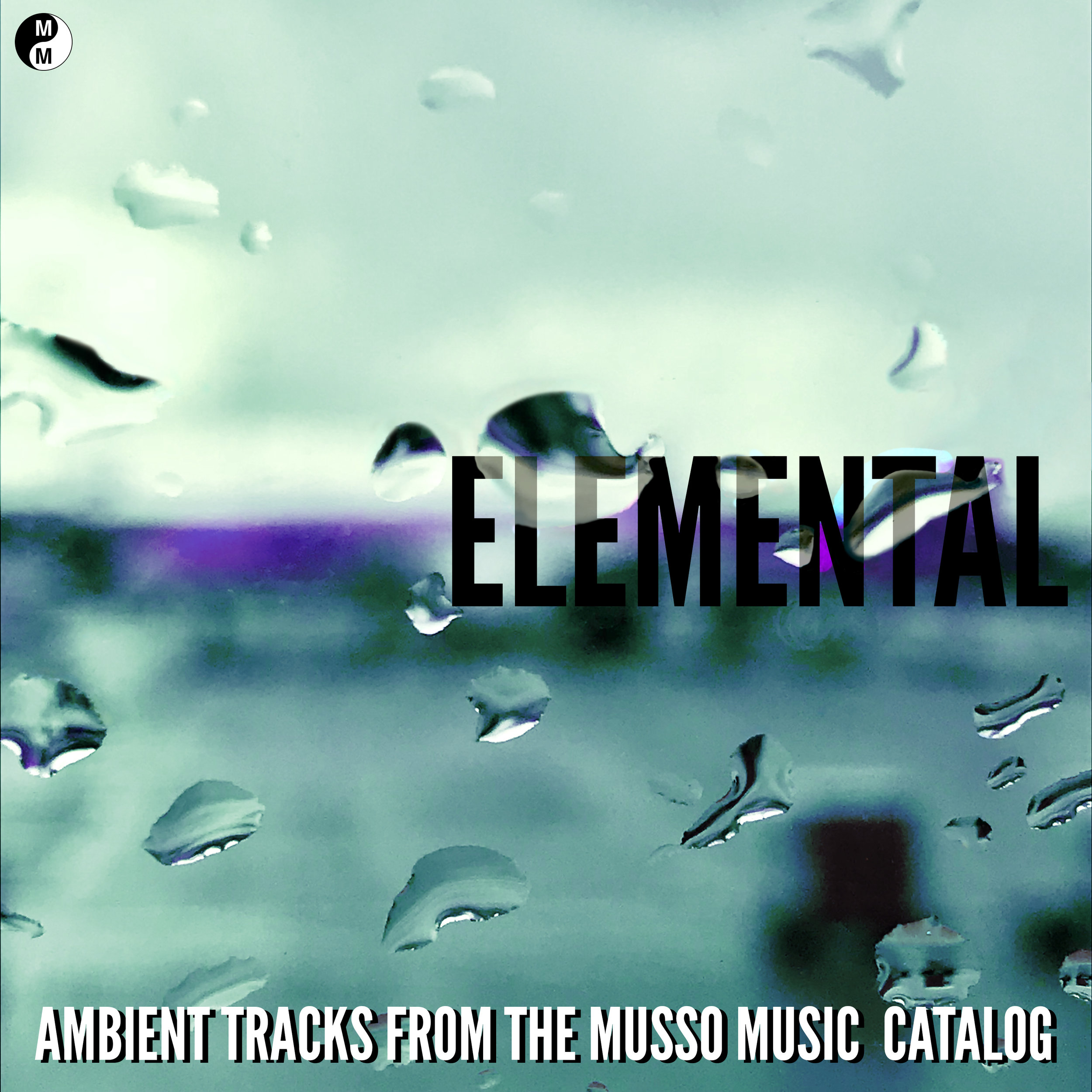 Elemental – Ambient Tracks from the Musso Music Catalog