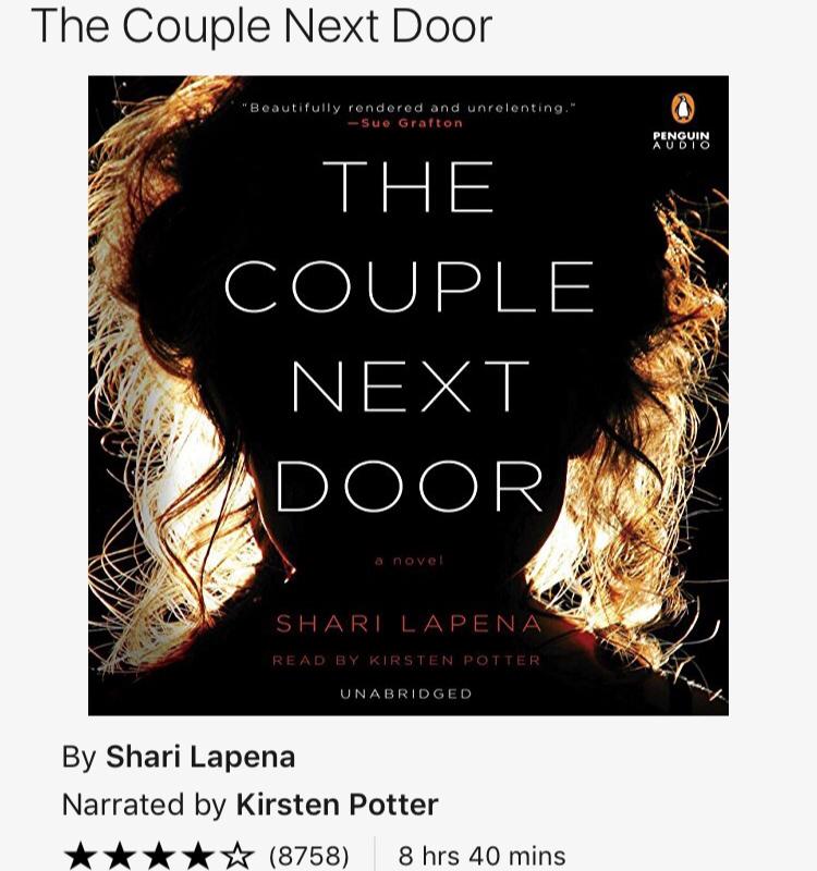 The Couple Next Door - Shari Lapena - If you don't easily get nightmares....